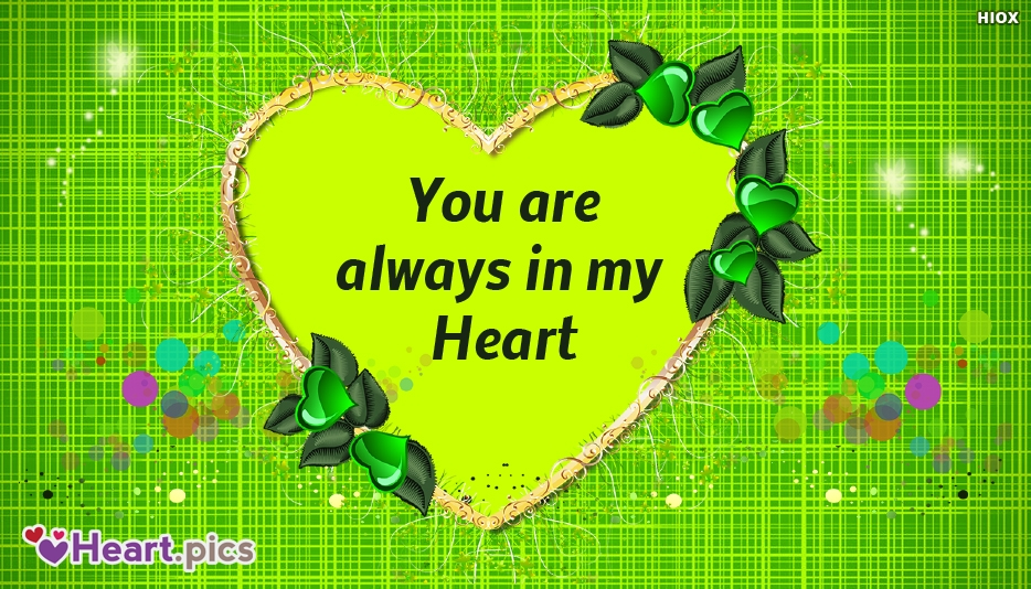 You Are Always In My Heart Love Message
