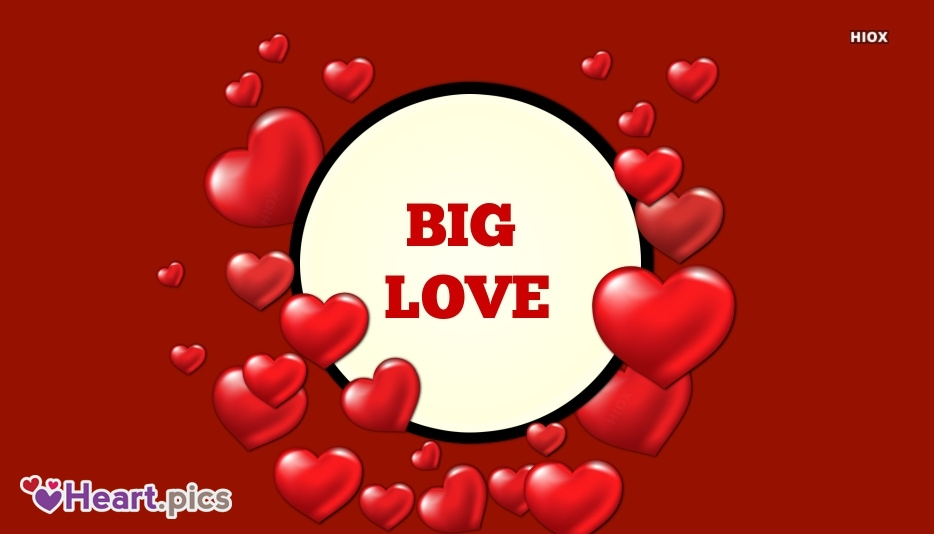 Big Love Love Heart Images, Pictures