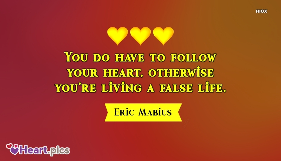 Eric Mabius Follow Your Heart Quotes