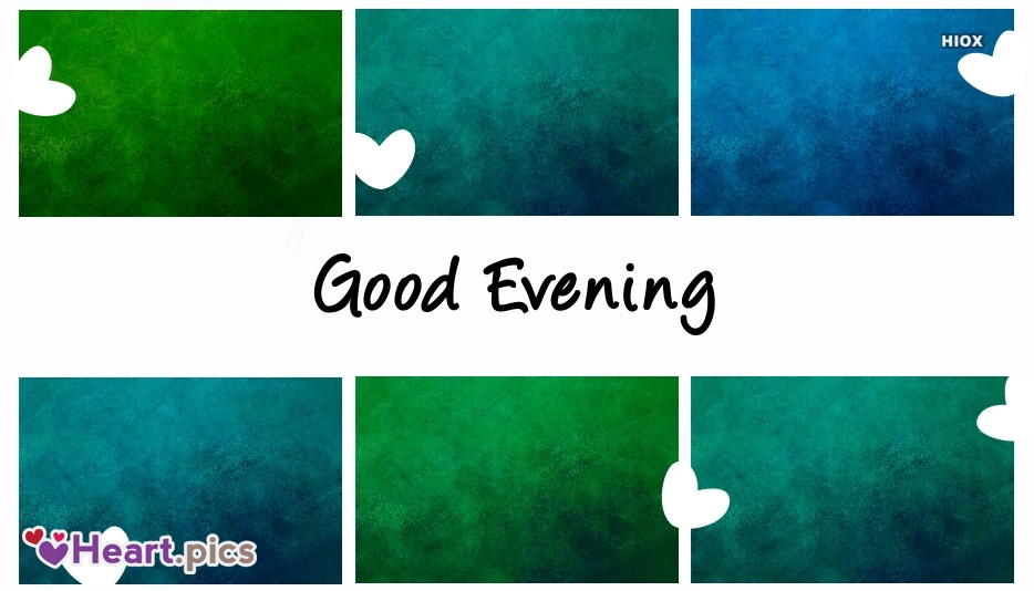 Good Evening Love Heart Images, Pictures