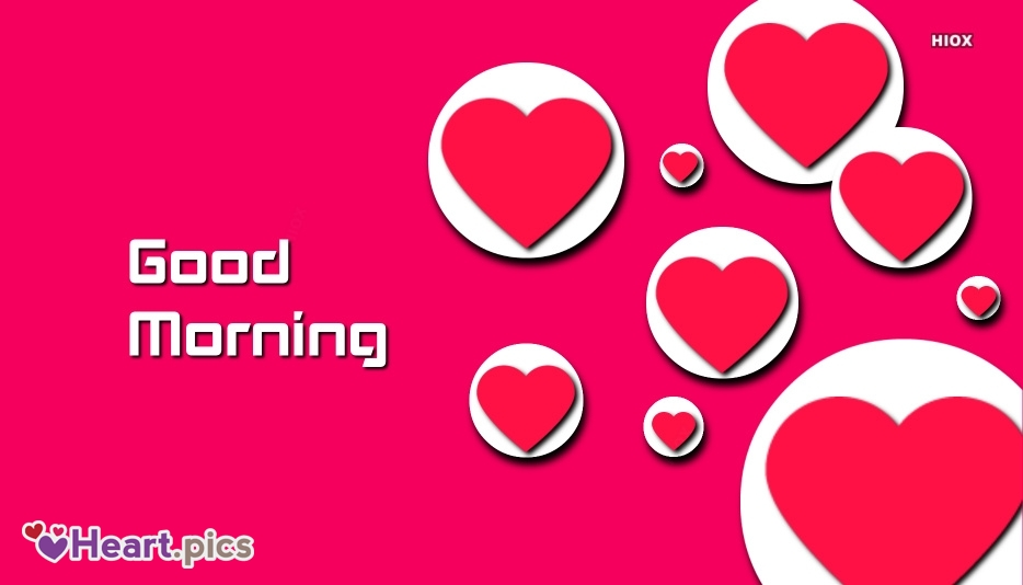 Good Morning Love Heart Images, Pictures