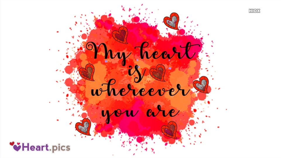 My Heart is Wherever You Are Quote Image