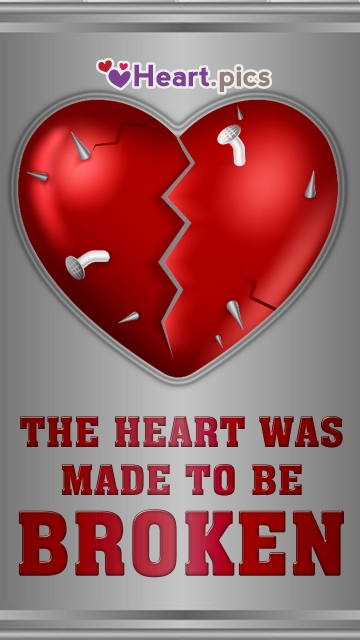 Heart Was Made To Be Broken Sad Quote Image