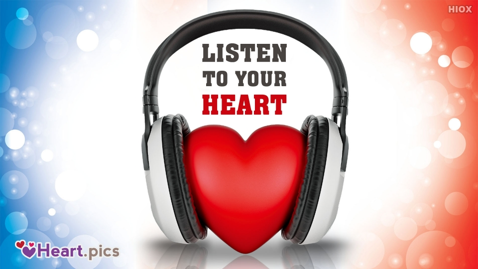 Listen To Your Heart Quoted Picture