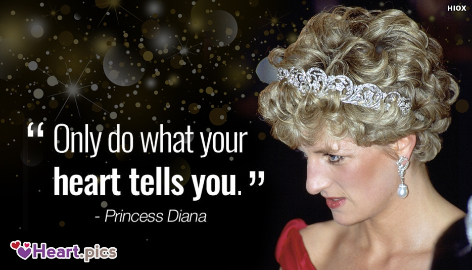 Do What You Heart Tells Princess Diana Quote Image
