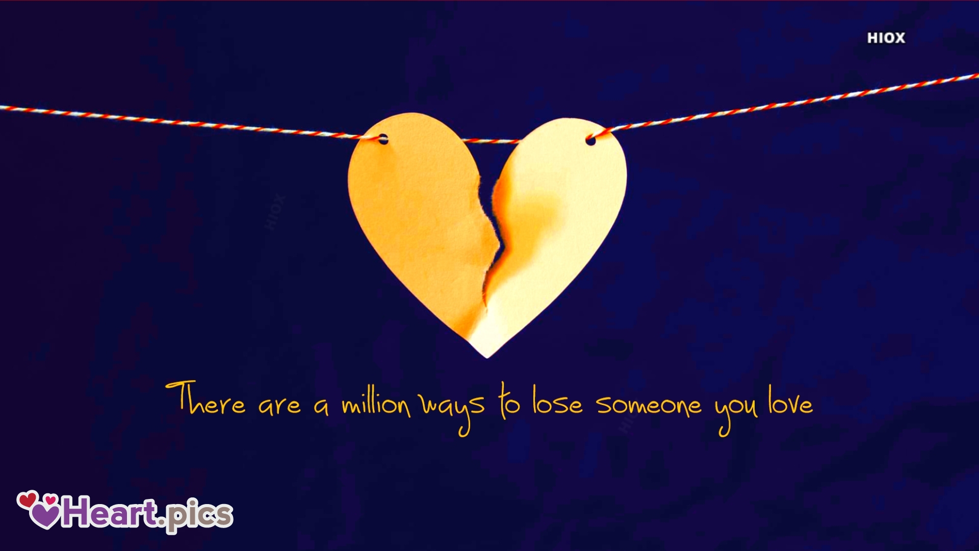 There Are A Million Ways To Lose Someone You Love