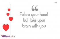 Follow Your Heart Advice Quotes