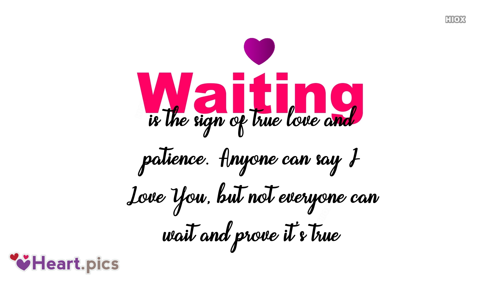 Waiting For Your Heart Quotes