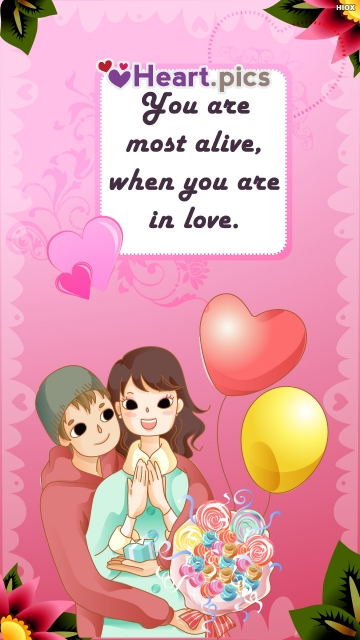 You Are Most Alive, When You Are In Love